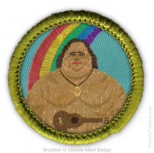 iz merit badge ukulele israel ole kamakawiwo bruddah hawaiian kamakawiwoʻole rainbow pizzabytheslice strings badges sing isreal hawaii guy check way
